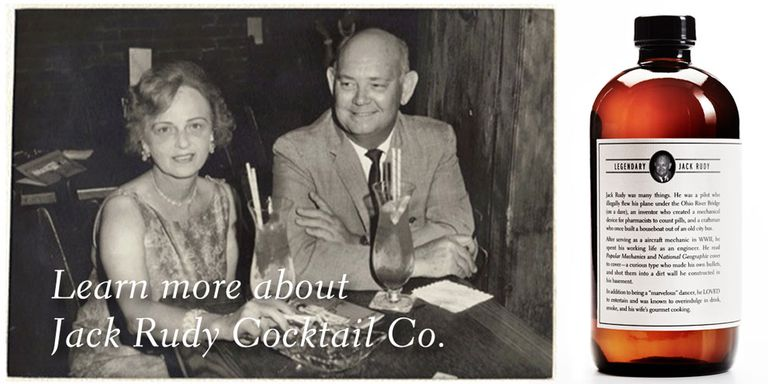 Jack Rudy Cocktail Co. label carries the almost unedited family story