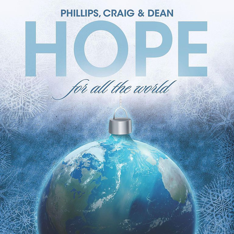 Phillips Craig and Dean - Hope For All The World