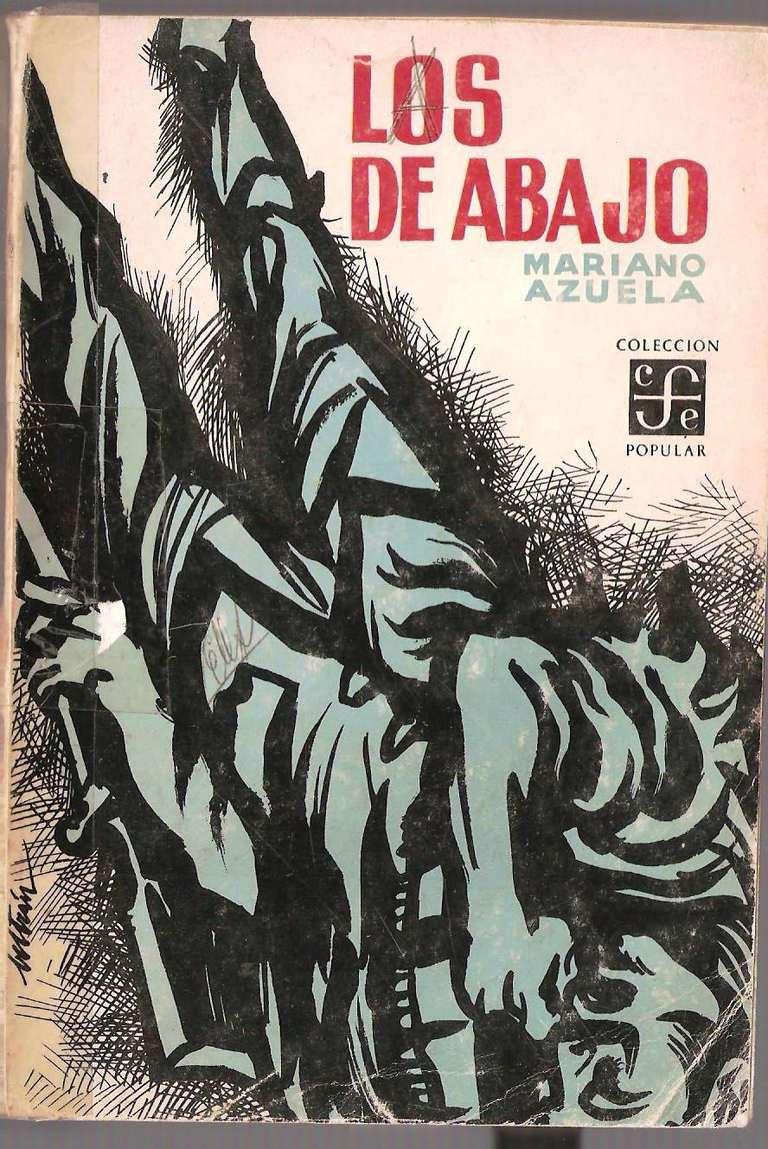 Los de abajo, de Mariano Azuela - Resumen, argumento, temas