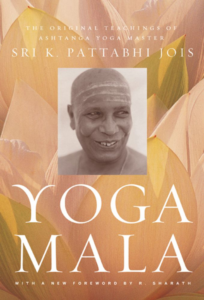 Yoga Mala by Sri K. Pattabhi Jois
