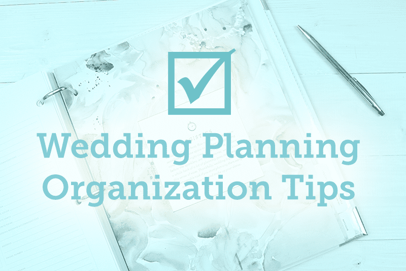 Wedding planning organization tips junglespirit Choice Image