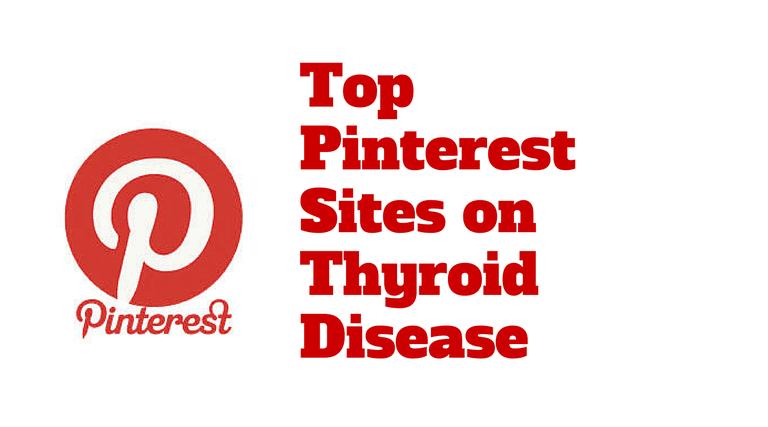 top pinterest sites on thyroid disease
