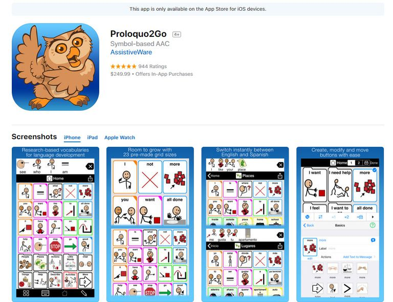Proloquo2Go is an Augmentative and Alternative Communication app that uses symbols to generate speech.