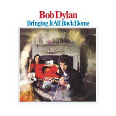 Bob Dylan - Bringin It All Back Home