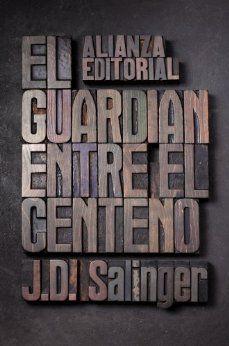 El Guardián entre el centeno, de JD Salinger