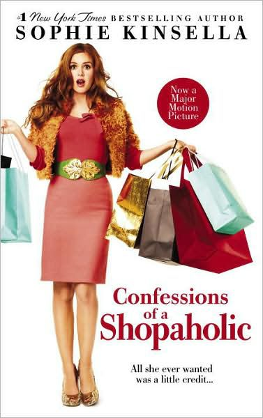 'Confessions of a Shopaholic' by Sophie Kinsella