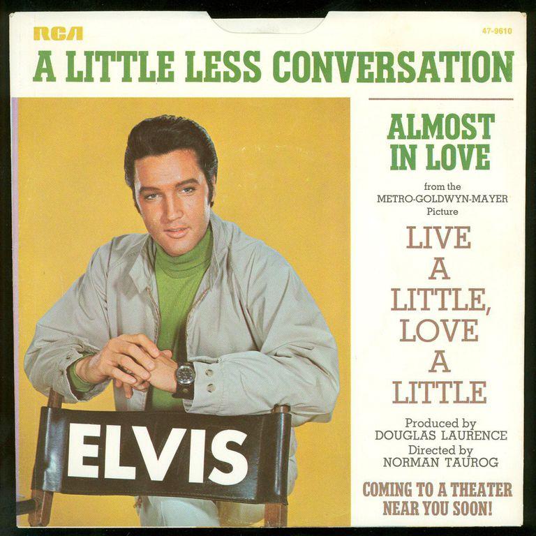 Lyric a little less conversation elvis presley lyrics : Top 25 Elvis Presley Songs of All Time