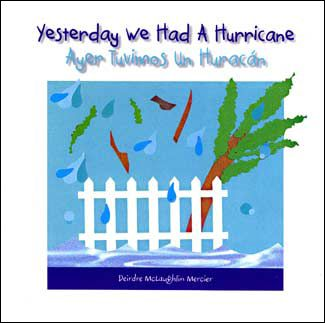 Cover art of Yesterday We Had A Hurricane a bilingual English Spanish childrens picture book