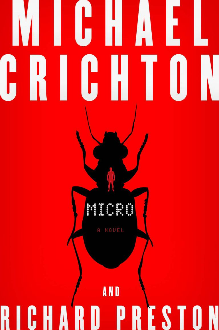 Micro, by Michael Crichton and Richard Preston