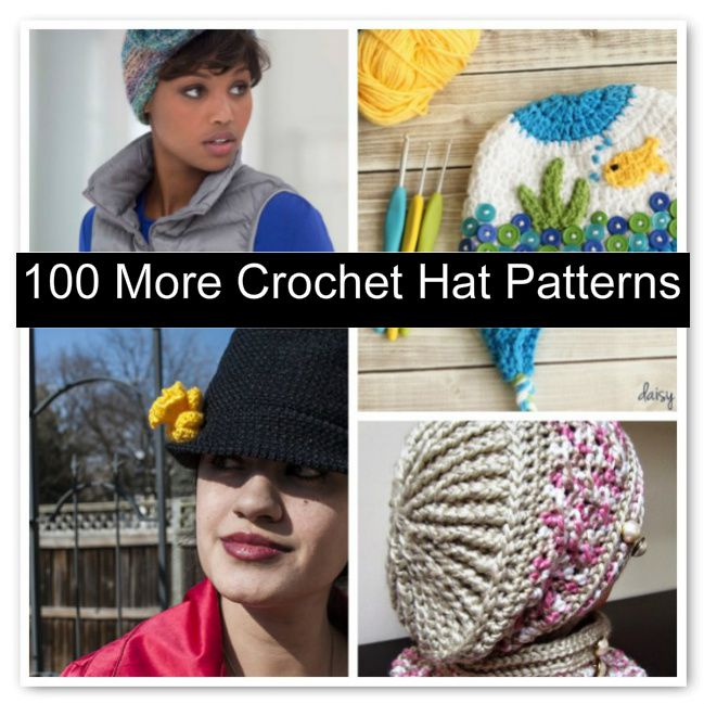 100 More Crochet Hat Patterns