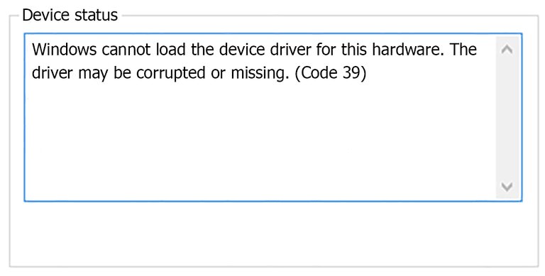Screenshot of the Code 39 Device Manager error code that reads Windows cannot load the device driver for this hardware. The driver may be corrupted or missing