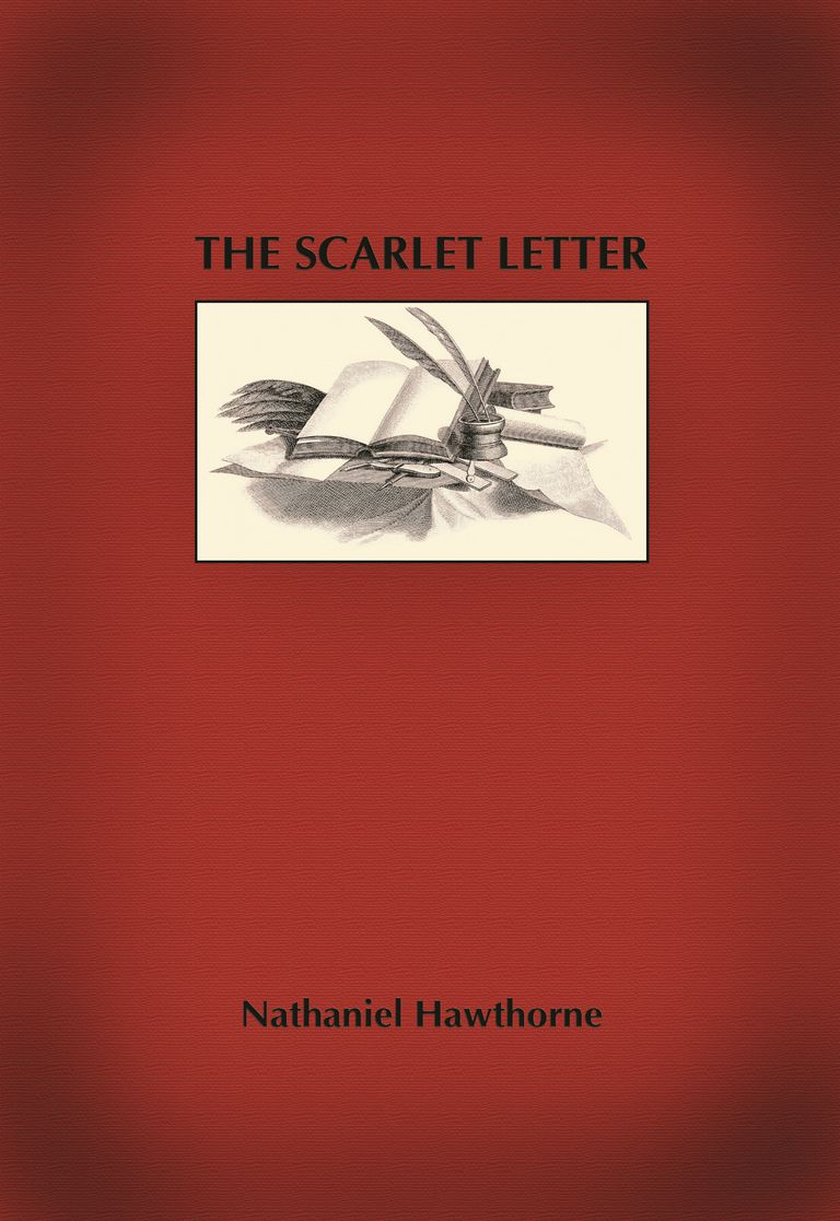 """The Scarlet Letter"" by Nathaniel Hawthorne"