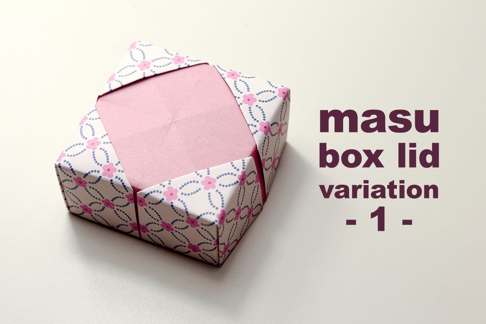 origami masu box lid variation