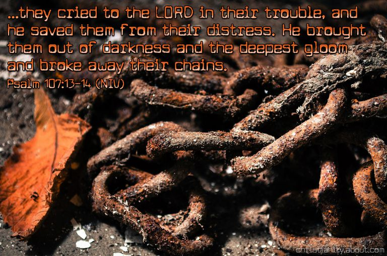 My Chains Are Gone - Psalm 107:10-14