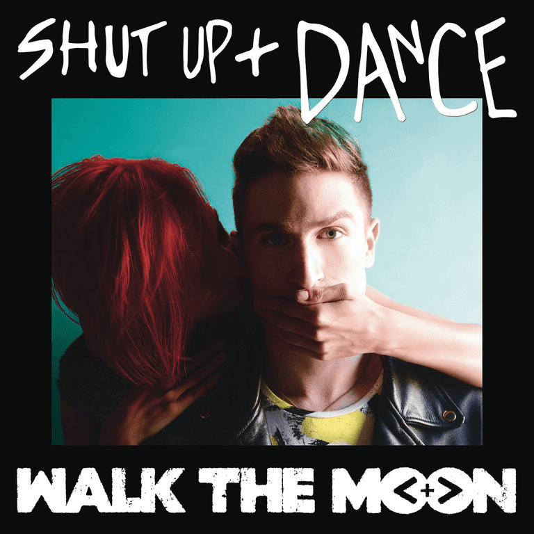 Walk the Moon Shut Up and Dance