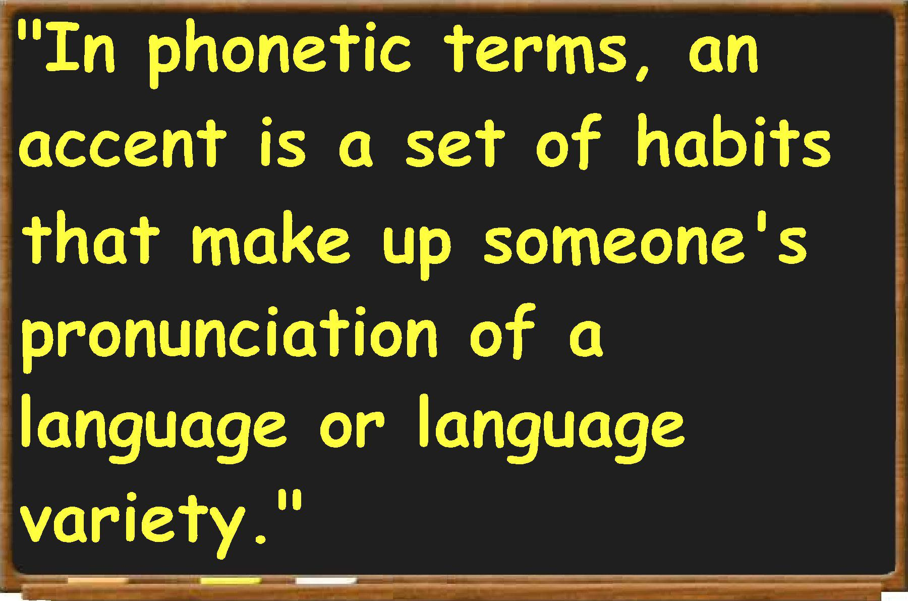 definition of accent in english speech