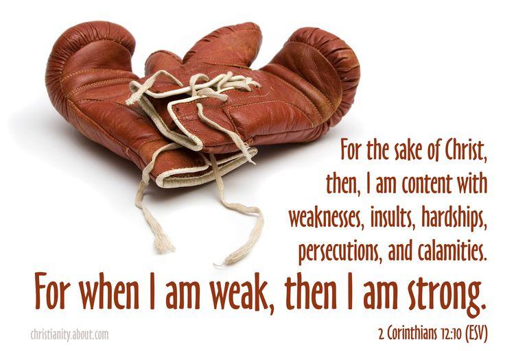 2 Corinthians 12:10 - When I Am Weak