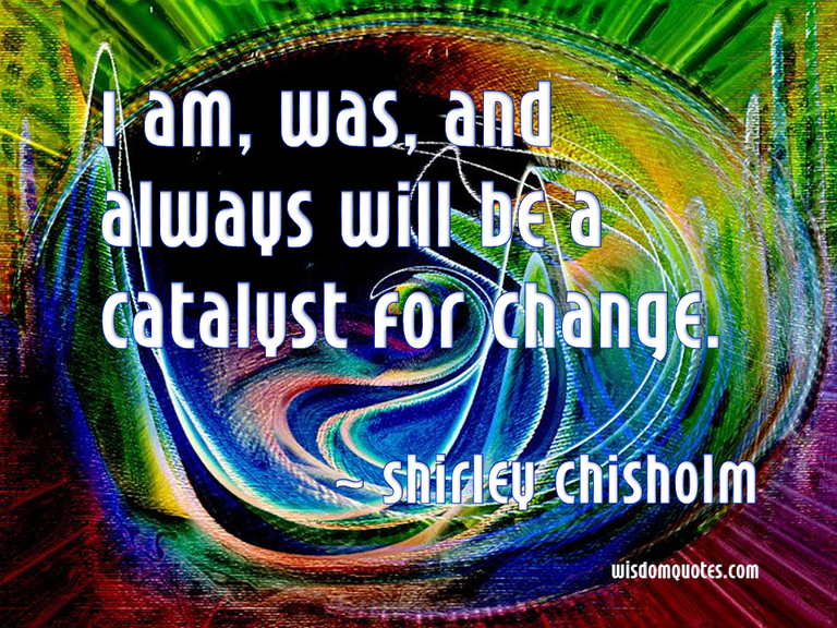 Shirley Chisholm Quote