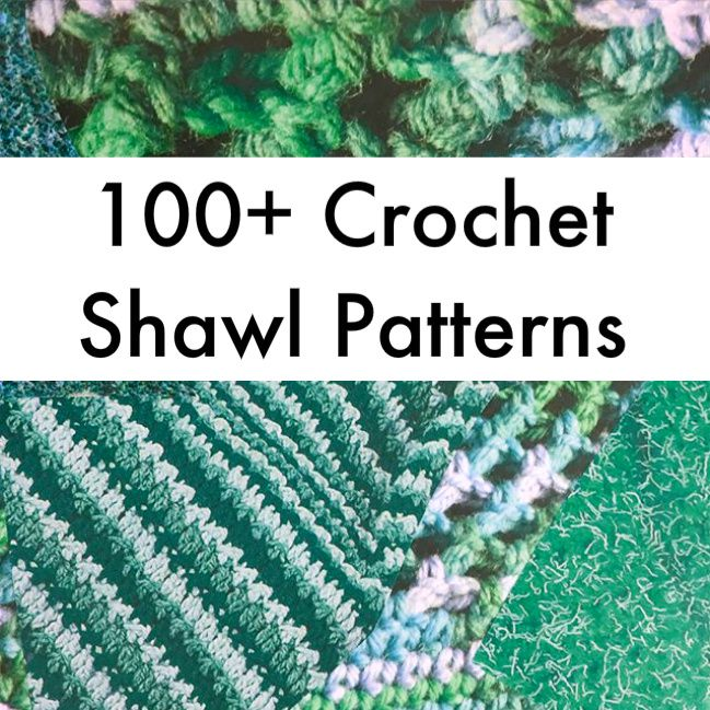 100+ Crochet Shawl Patterns
