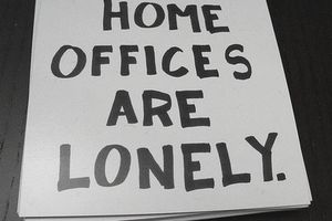 Home Offices Are Lonely