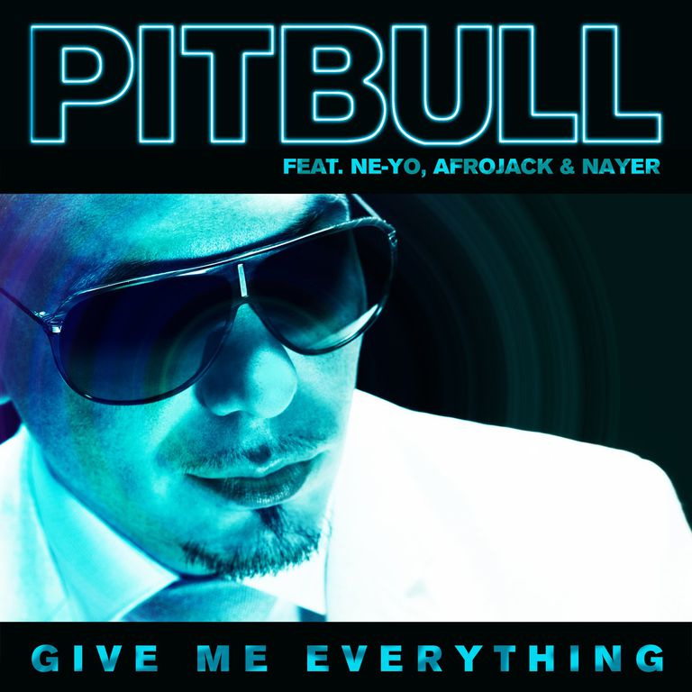 Pitbull - Give Me Everything