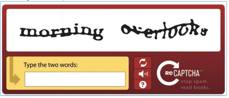 CAPTCHA = Completely Automated Public Turing test to tell Computers and Humans Apart