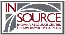 INSOURCE - the Indiana Resource Center for families with Special Needs