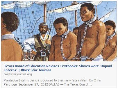 Texas Board Education Revises Textbooks: Slaves Unpaid Interns