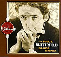 Paul Butterfield's An Anthology