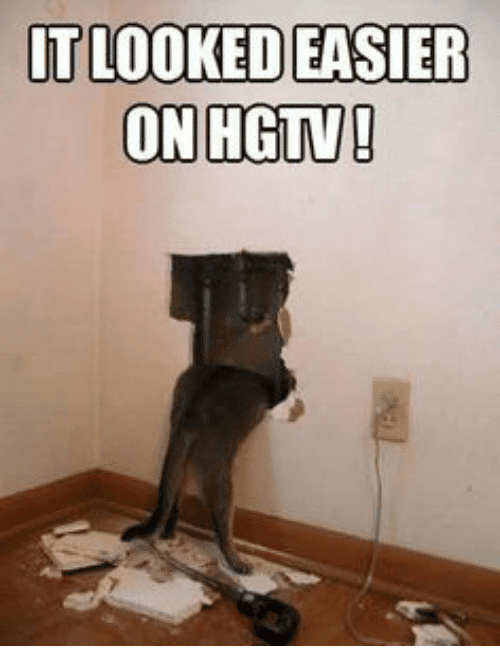 Let S Keep It Real With These Funny Hgtv Memes