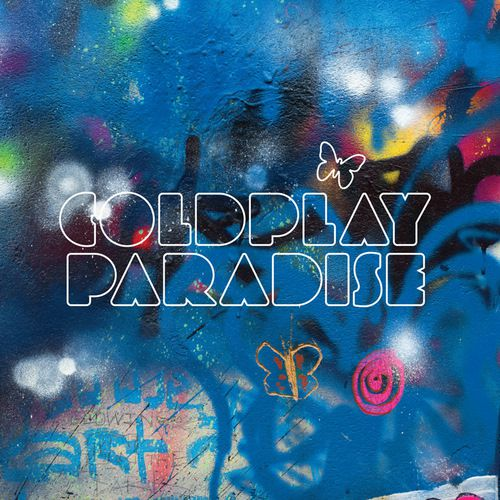 "Coldplay - ""Paradise"""