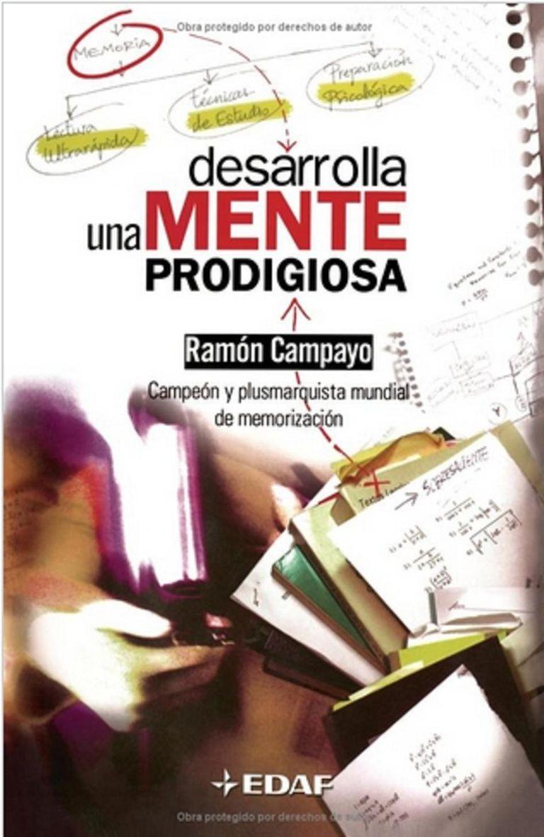 Desarrolla una mente prodigiosa de Ramon Campayo