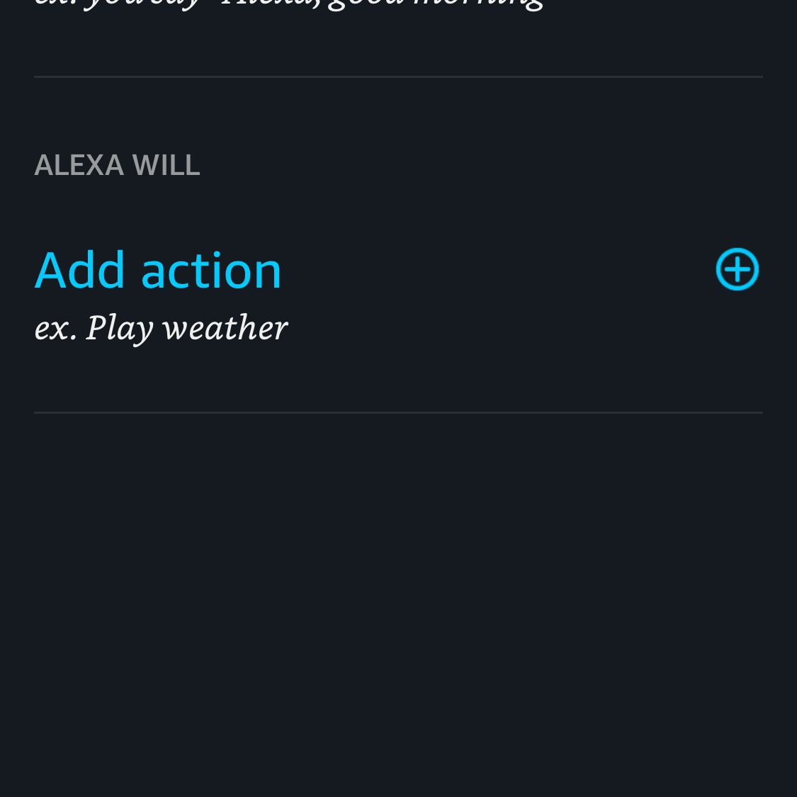 A screen shot in the Alexa app with Add Action showing.