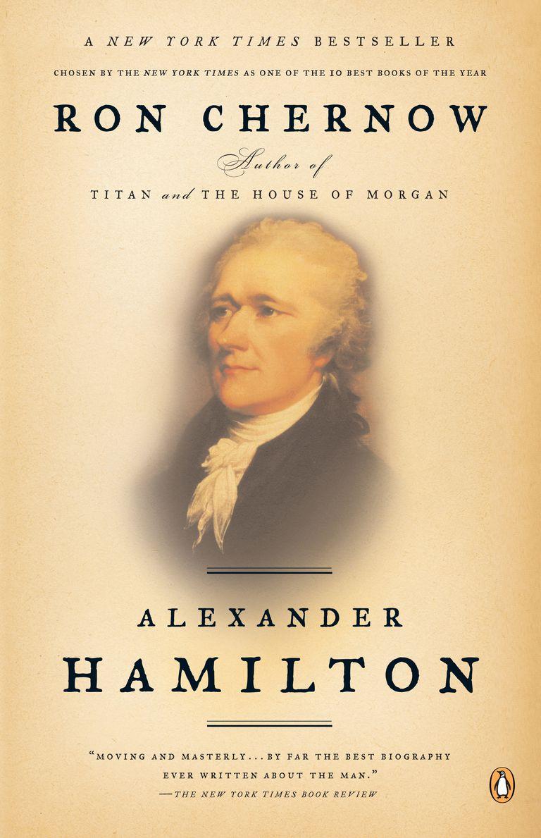 Alexander Hamilton, by Ron Chernow