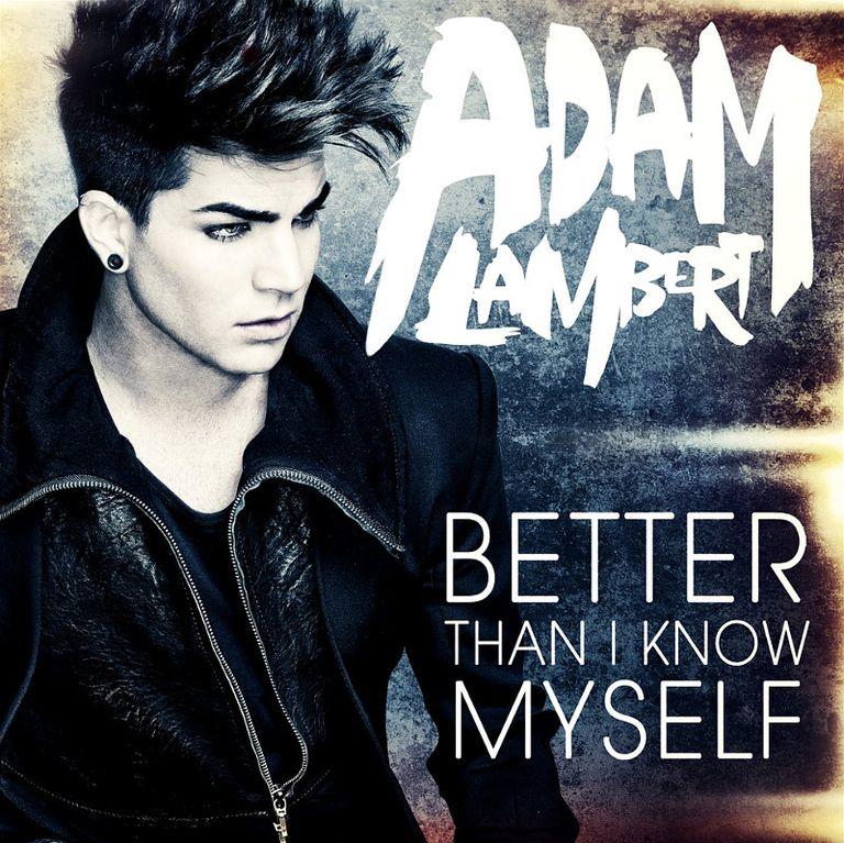 Adam Lambert Better Than I Know Myself
